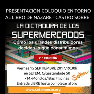 """""""La dictadura de los supermercados"""" Coloquio con Nazaret Castro"""