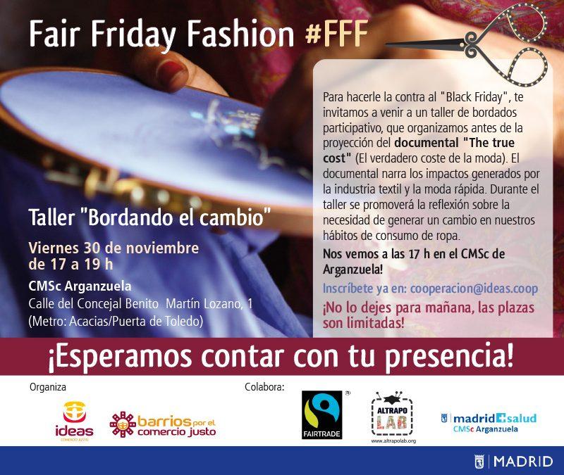 Fair Friday Fashion #FFF: bordando el cambio contra el Black Friday