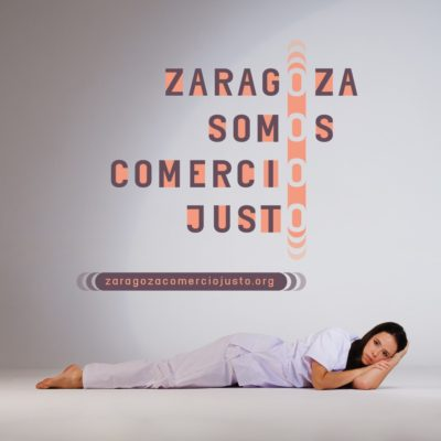 Comienza la campaña «Zaragoza Somos Comercio Justo»