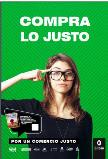 Campaña en las calles de Bilbao «Compra lo justo-Erosi bidezkoa»