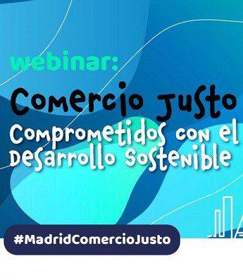 Este jueves 27 mayo: webinar «Comercio Justo compromiso con el desarrollo sostenible»